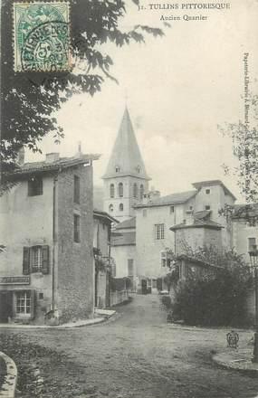 "CPA FRANCE 38 ""Tullins, Ancien quartier"""
