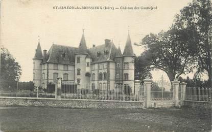 """CPA FRANCE 38 """" St Siméon de Bressieux, Château des Gauttefred"""""""