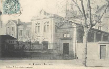 """CPA FRANCE 84 """" Pernes, Les écoles"""""""