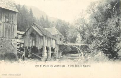 """CPA FRANCE 38 """" St Pierre de Chartreuse, Vieux pont et scierie"""""""