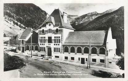 """CPA FRANCE 38 """" St Pierre de Chartreuse, La Mairie et les Ecoles Communales"""""""