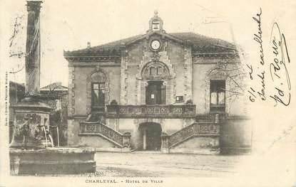 """CPA FRANCE 13 """" Charleval, Hôtel de Ville"""""""