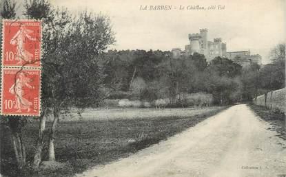 """CPA FRANCE 13 """" La Barben, Le château"""""""