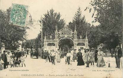 """CPA FRANCE 17 """" Fouras les Bains, Entrée principale du Parc du Casino"""""""