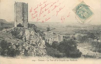 """CPA FRANCE 13 """" Simiane, La tour et la Chapelle des Pénitents"""""""