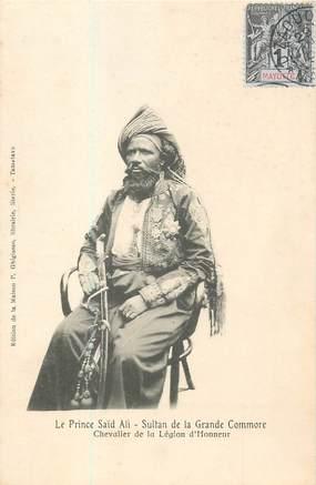 """CPA COMORES """"Le Prince Saïd Ali, chevalier de la Légion d'Honneur"""""""