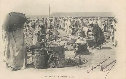 """CPA ALGERIE """" Sétif, Le marché Arabe"""""""