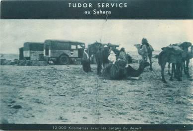"CPA ALGERIE ""Tudor Service au Sahara"""
