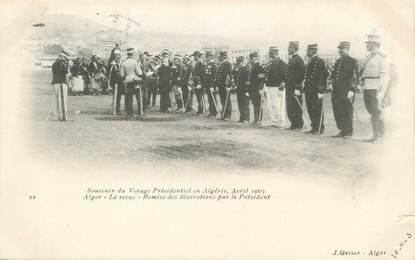"""CPA ALGERIE """"Alger, Remise des décorations par le Président en 1903"""" / GEISER"""