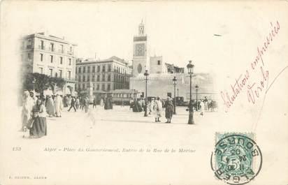 """CPA ALGERIE """"Alger, Place du Gouvernement, entrée de la Rue de la Marine"""" / GEISER"""