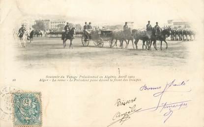 """CPA ALGERIE """"Alger, La revue, le Président passe devant les troupes"""" / GEISER"""