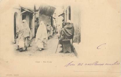 """CPA ALGERIE """"Alger, Rue Arabe""""/ GEISER"""