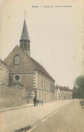 """CPA FRANCE 89 """" Sens, Chapelle Sainte Mathie"""""""