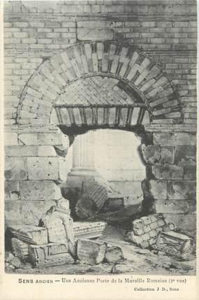 """CPA FRANCE 89 """" Sens, Une ancienne porte de la muraille romaine"""""""