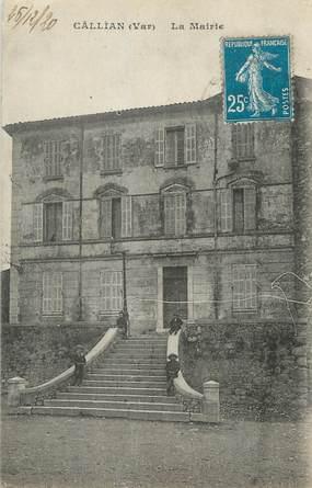 """CPA FRANCE 83 """"Callian, La Mairie"""""""