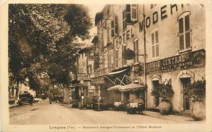 """CPA FRANCE 83 """"Lorgues, Boulevard Georges Clémenceau et Hôtel Moderne"""""""