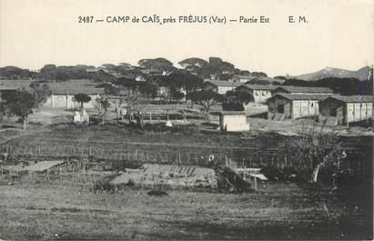 """CPA FRANCE 83 """" Près de Fréjus, Le Camp de Caïs """""""