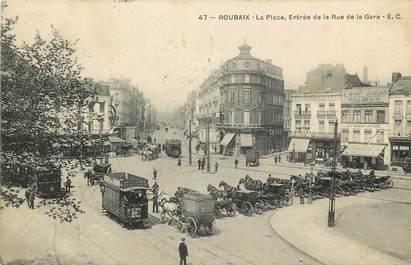 "CPA FRANCE 59 ""Roubaix, La Place, rue de la Gare"""