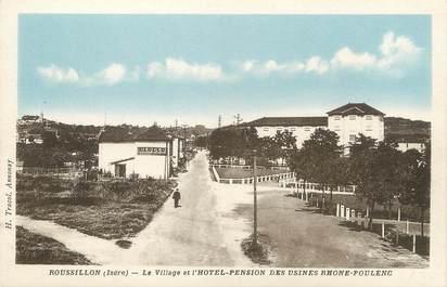 """CPA FRANCE 38 """" Roussillon, Le village et l'Hôtel Pension des Usines Rhône Poulenc"""""""