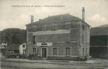 """CPA FRANCE 63 """" Vertolaye, Hôtel des Voyageurs"""""""