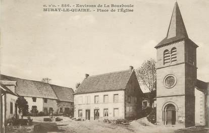 """CPA FRANCE 63 """" Murat le Quaire, Place de l'Eglise"""""""