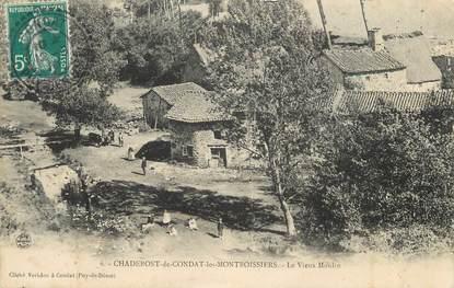 """CPA FRANCE 63 """" Chadebost de Condat les Montboissiers, Le vieux moulin"""""""