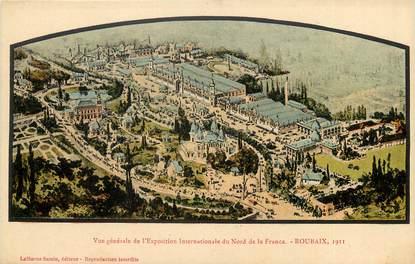 """CPA FRANCE 59 """"Roubaix, Exposition internationale du Nord de la France, 1911"""""""