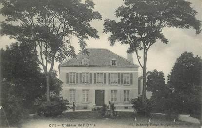 "CPA FRANCE 62 ""Oye, Chateau de l'Etoile"""