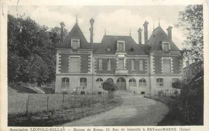 "CPA FRANCE 94 "" Bry sur Marne, Maison de Repos, Association Léopold Bellan"""