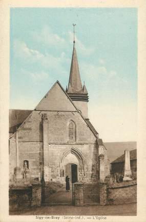 """CPA FRANCE 76 """" Sigy en Bray, L'église"""""""