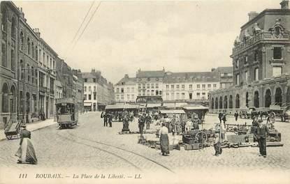 """CPA FRANCE 59 """"Roubaix, Place de la Liberté"""