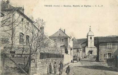 """CPA FRANCE 25 """" Thise, Ecoles, Mairie et église"""""""