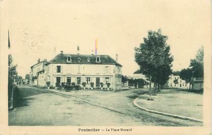 "CPA FRANCE 25 "" Pontarlier, La Place Morand"""