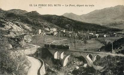 """CPA FRANCE 66 """"La Forge Del Mitg, le Pont, départ du train"""""""