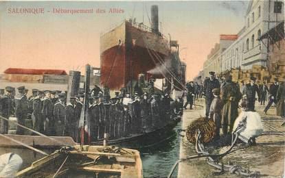 """CPA GRECE """"Salonique, débarquement des alliés"""""""