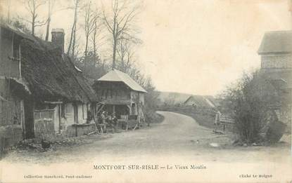 """CPA FRANCE 27 """" Montfort sur Risle, Le vieux moulin'"""