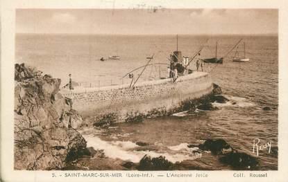 """CPA FRANCE 44 """" St Marc sur Mer, L'ancienne jetée"""""""