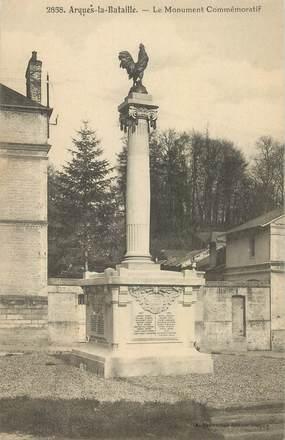 """CPA FRANCE 76 """"Arques la Bataille, le monument aux morts"""""""