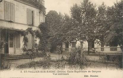 """CPA FRANCE 26 """"St Vallier sur Rhône, Ecole Supérieure de Garçons"""""""