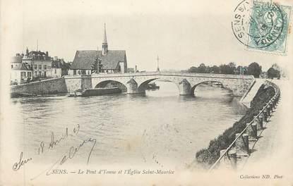 """CPA FRANCE 89 """" Sens, Le Pont d'Yonne et l'église St Maurice"""""""