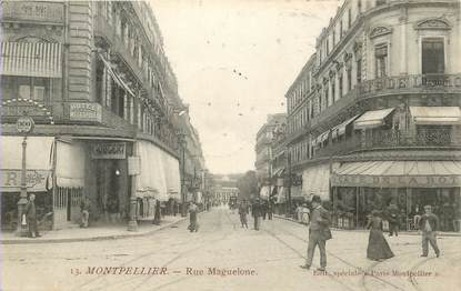 """/ CPA FRANCE 34 """"Montpellier, rue Maguelone"""""""