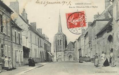 """CPA FRANCE 89 """" Chéroy, Rue de l'Hôtel de ville à l'église"""""""