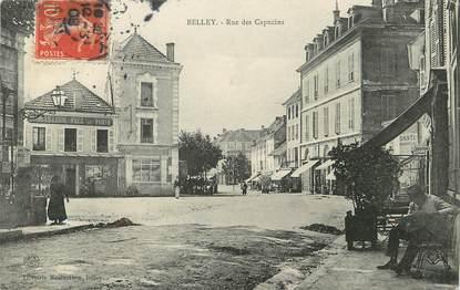 "/ CPA FRANCE 01 ""Belley, rue des Capucins"""