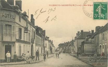 """CPA FRANCE 89 """" Villeneuve - l'Archevêque, Rue Bréard"""""""