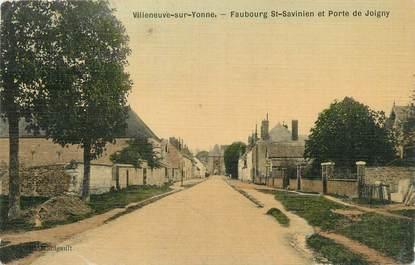 """CPA FRANCE 89 """" Villeneuve sur Yonne, Faubourg St Savinien et Porte de Joigny"""""""