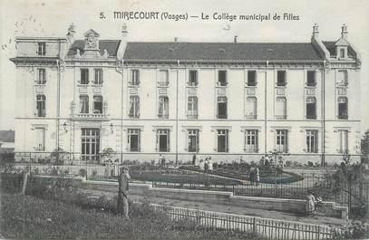 """CPA FRANCE 88 """" Mirecourt, Le collège municipal de filles"""""""