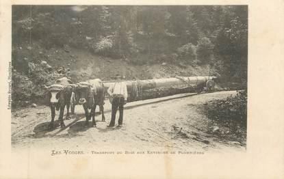 """CPA FRANCE 88 """" Ennvirons de Plombières , Transport de bois"""""""