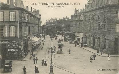 "/ CPA FRANCE 63 ""Clermont Ferrand, place Gaillard"""