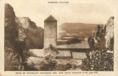 """CPA FRANCE 84 """"Mornas, Eglise de Valromigier"""""""