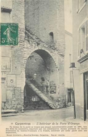 """CPA FRANCE 84 """" Carpentras, L'intérieur de la Porte d'Orange"""""""